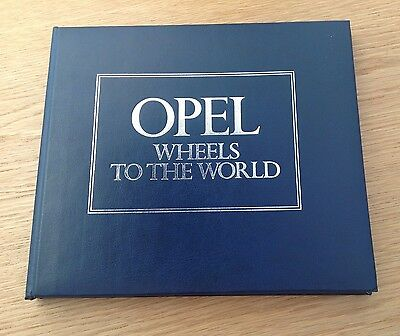 Opel Wheels To The World by Ludvigsen & Frere 1979