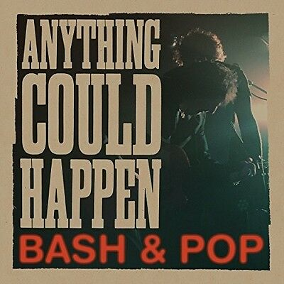 Bash & Pop - Anything Could Happen [New Vinyl]