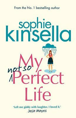 My not so Perfect Life: A Novel by Sophie Kinsella Pre-Order 9780593074787