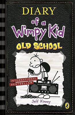 Old School (Diary of a Wimpy Kid book 10) by Jeff Kinney