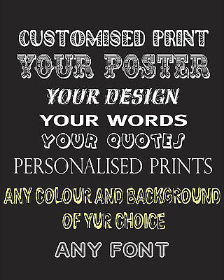 Create Your Own Poster Custom Quote Personalised Art Typography Print Design