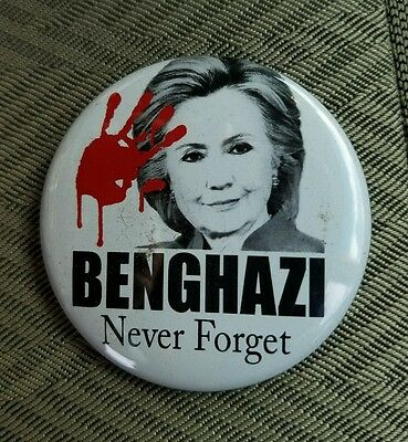 Anti Hillary Clinton Benghazi  Never Forget  Buttons Trump President 2""