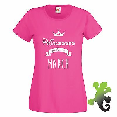 Ladies Princesses Are Born in March T-Shirt - Fuchsia Pink New Gift Idea
