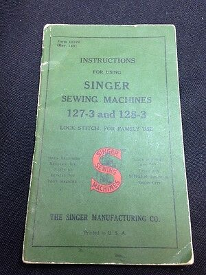 Singer Sewing Machine Instructions Booklet for Nos. 127 & 128 Early 1900's