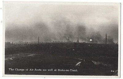 STOKE ON TRENT The Change of Air Soots me Well, Pollution, Old RP Postcard