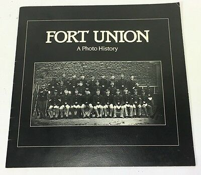 Fort Union Photo History Booklet