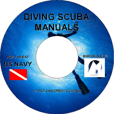 US NAVY , DIVING SCUBA SNORKELING MANUALS - 37 PDFs-2078 pgs ON CD