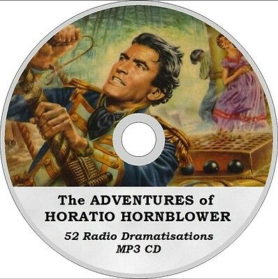 HORATIO HORNBLOWER Adventures 52 Radio DRAMATISATIONS AUDIO MP3 CD 19 hrs!