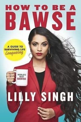 PRE-ORDER: How to Be a Bawse: A Guide to Conquering Life by Lilly Singh - 28/03