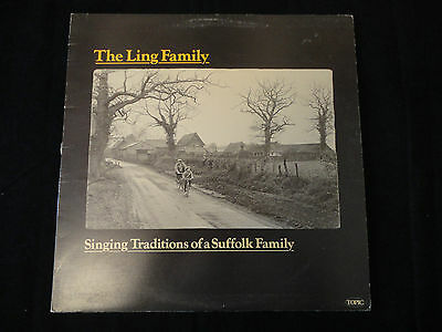 The Ling Family Vinyl LP Singing Traditions of a Suffolk Family Topic 12TS292