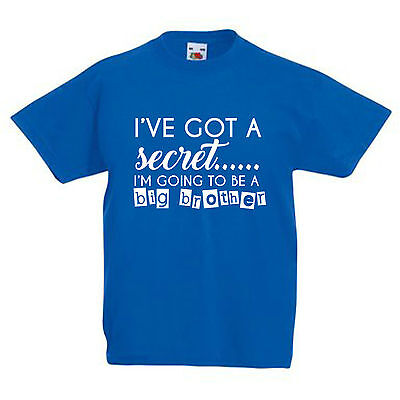 I've Got A Secret… I'm Going To Be A Big Brother T-Shirt Only Child Expiring