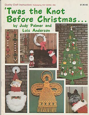 Vintage TWAS THE KNOT BEFORE CHRISTMAS Macrame PATTERN Book ©1978
