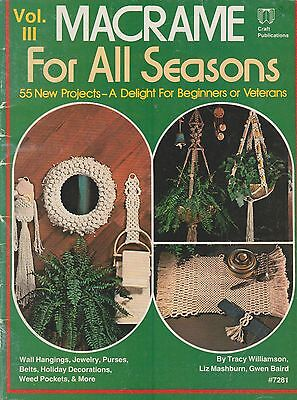 MACRAME FOR ALL SEASONS VOL 3 Macrame Craft Book - 55 PROJECTS