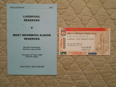 Liverpool Res V West Brom Res Premiership Reserve League Programme + Ticket 2006