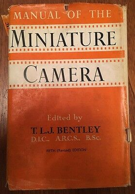 "Vintage 1957 ""Manual of the Miniature Camera"" Photography Book T.L.J. Bentley"
