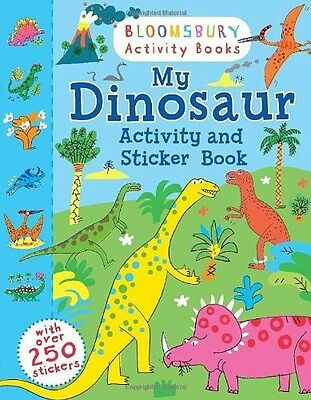 My Dinosaur Activity and Sticker Book (Bloomsbury Activity Books)  New Book