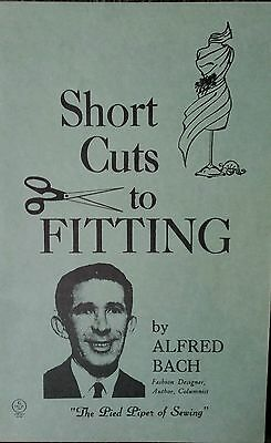 Short Cuts To Fitting Alfred Bach Retro DIY Fashion Design Sewing Vintage Rare