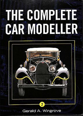 The Complete Car Modeller Part 2 - Gerald A. Wingrove