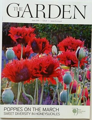 RHS The Garden Magazine June 2011 including Poppies, Honeysuckle and Begonia