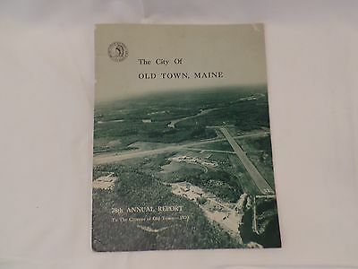1970 The City of Old Town Maine 78th Annual Report