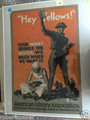 """""""Hey Fellows!"""" American Library Association WWI Poster 1918 MAKE ME AN OFFER!!!"""