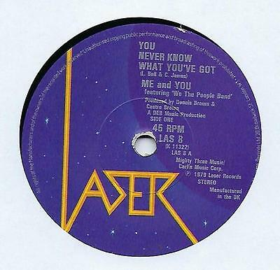 """Me And You - You Never Know What You've Got - 7"""" Vinyl Record Single"""