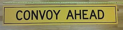 Military Truck Convoy Sign (Convoy Ahead)