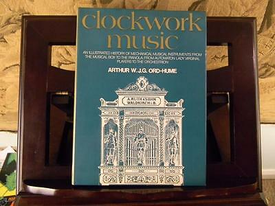 Clock Music; Arthur Ord-Hume; Illustrated History Mechanical Musical Instruments