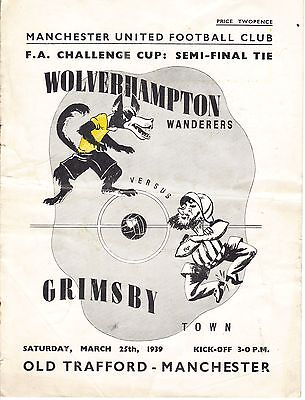 1939 Wolves Wolverhampton v Grimsby Town F.A.Cup Semi-final at Manchester United