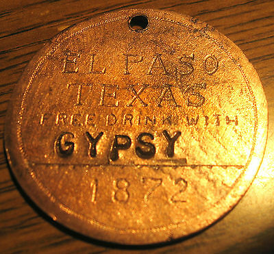 """GYPSY"" 1872 Rose's Cantina Saloon Brothel Token EL PASO TEXAS"