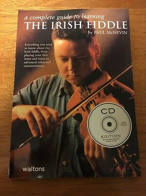 A Complete Guide To Learning The Irish Fiddle By Paul McNevin Cd Edition New