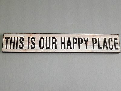 Vintage Wooden Washed wood effect Wall Plaque-THIS IS OUR HAPPY PLACE