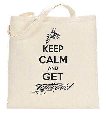 KEEP CALM AND GET TATTOED Funny Ink Tote Shopping Bag Large Lightweight
