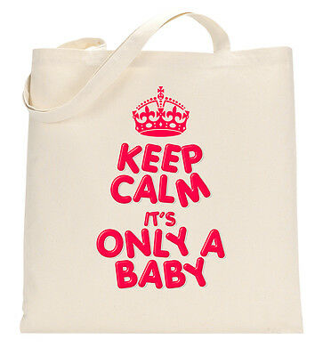 Keep Calm It's Only A Baby Tote Shopping Bag Large Lightweight