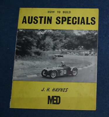 How To Build Austin Specials by J H Haynes (MED), 1959