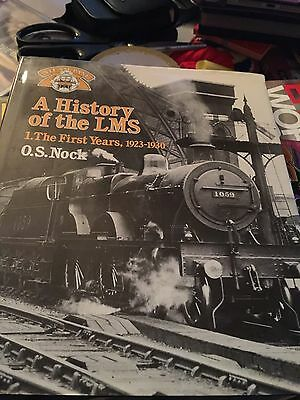 History of the LMS Vol 1 The First Years 1923-1930 - Hardback - OS Nock