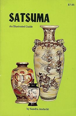 Japanese Satsuma Ceramics - Types Marks Dates / Scarce Illustrated Book