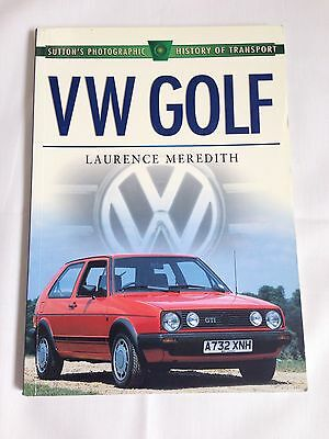 VW Golf - Suttons Photographic History of Transport, Laurence Meredith