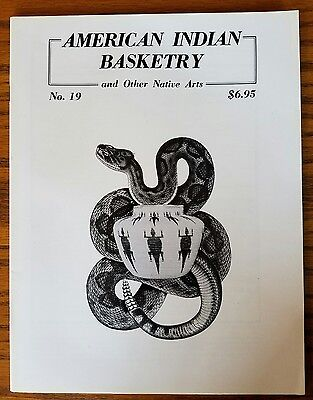 American Indian Basketry No. 19 Magazine 1985 Native Arts Collectible