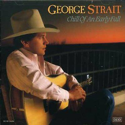 Chill Of An Early Fall - George Strait (CD Used Very Good)