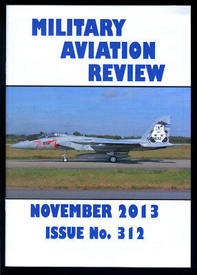 MILITARY AVIATION REVIEW - November 2013 - Issue 312