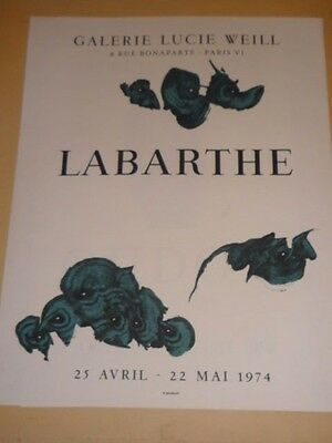 AFFICHE EXPOSITION PHILIPPE LABARTHE - 1974 - LITHOGRAPHIE MOURLOT Galerie WEILL