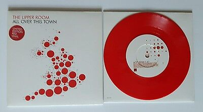The Upper Room ' All Over This Town' 7 inch red vinyl single. Mint.