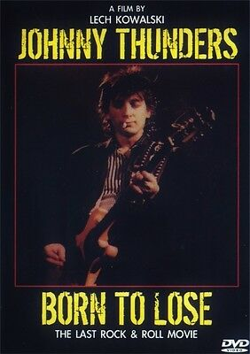 Johnny Thunders - Born to Lose The Last Rock n Roll Movie - Rare DVD Documentary