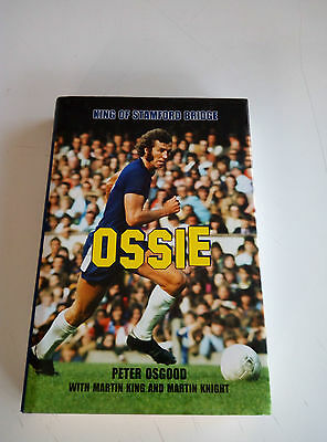 Ossie King of Stamford Bridge Peter Osgood biography -  autographed