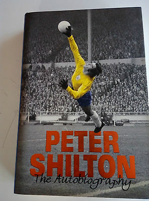 Peter Shilton The Autobiography - signed copy