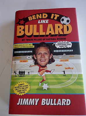 Bend it like Bullard - Jimmy Bullard biography autographed