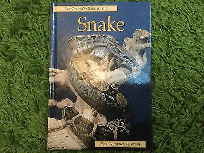 Pet owners guide to the snake by Fred Nind