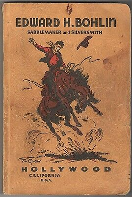 1941 Edward H. Bohlin Catalog Saddlemaker and Silversmith (Hollywood, CA) *RARE*