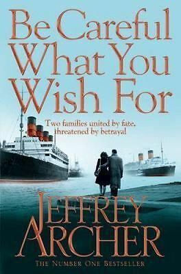 Be Careful What You Wish for by Jeffrey Archer 9780330517959 (Paperback, 2014)